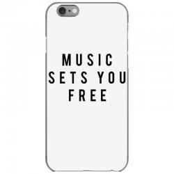 music sets you free iPhone 6/6s Case | Artistshot