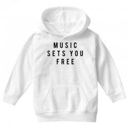 music sets you free Youth Hoodie | Artistshot
