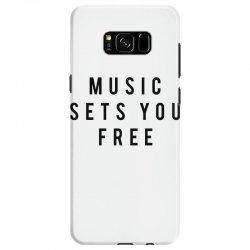 music sets you free Samsung Galaxy S8 Case | Artistshot