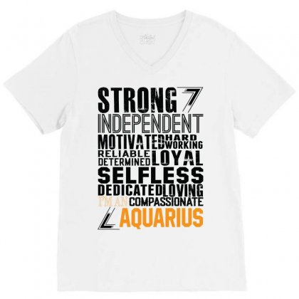Strong Independent Motivated Aquarius V-neck Tee Designed By Designbysebastian
