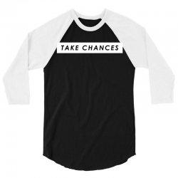 COLBY BROCK TAKE CHANCES 3/4 Sleeve Shirt | Artistshot