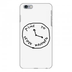 Time To Respek Wahmen iPhone 6 Plus/6s Plus Case | Artistshot