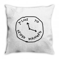 Time To Respek Wahmen Throw Pillow | Artistshot