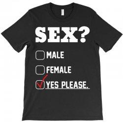 Sex Yes Please T-Shirt   Artistshot