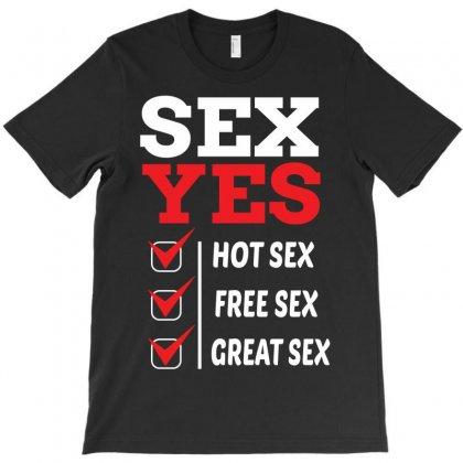 Sex Yes Please T-shirt Designed By Designbysebastian