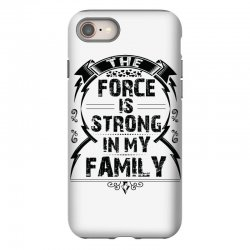 The force is strong in my family... iPhone 8 Case | Artistshot