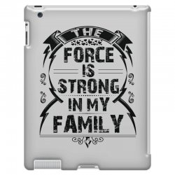 The force is strong in my family... iPad 3 and 4 Case | Artistshot