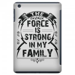The force is strong in my family... iPad Mini Case | Artistshot