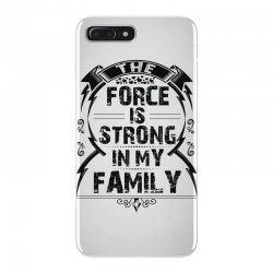 The force is strong in my family... iPhone 7 Plus Case | Artistshot