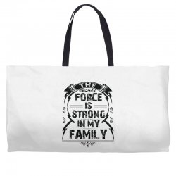 The force is strong in my family... Weekender Totes | Artistshot
