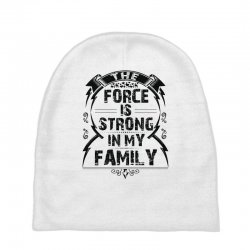 The force is strong in my family... Baby Beanies | Artistshot