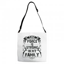 The force is strong in my family... Adjustable Strap Totes | Artistshot