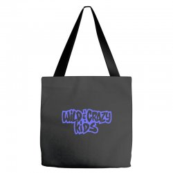 wild & crazy kids Tote Bags | Artistshot