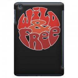wild and free iPad Mini Case | Artistshot