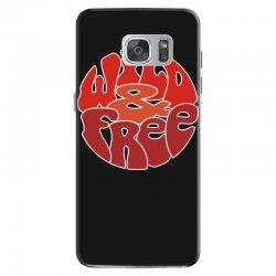 wild and free Samsung Galaxy S7 Case | Artistshot