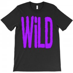 wild T-Shirt   Artistshot