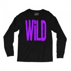 wild Long Sleeve Shirts   Artistshot