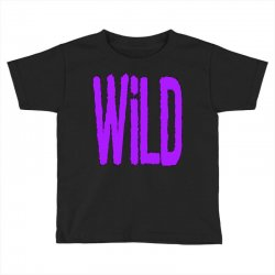 wild Toddler T-shirt   Artistshot