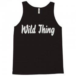 wild thing Tank Top | Artistshot