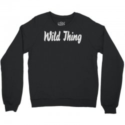 wild thing Crewneck Sweatshirt | Artistshot