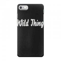 wild thing iPhone 7 Case | Artistshot