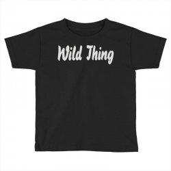 wild thing Toddler T-shirt | Artistshot