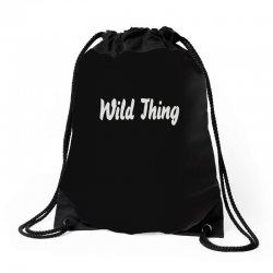 wild thing Drawstring Bags | Artistshot