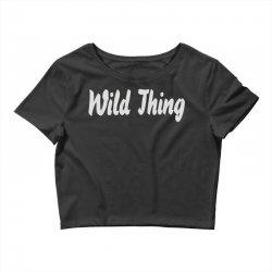 wild thing Crop Top | Artistshot