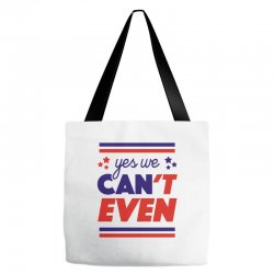 yes we can't even Tote Bags | Artistshot