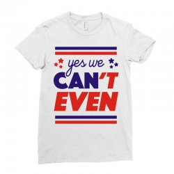 yes we can't even Ladies Fitted T-Shirt | Artistshot