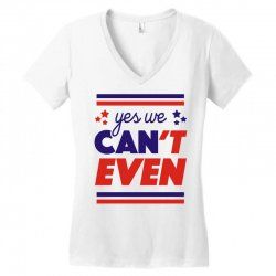 yes we can't even Women's V-Neck T-Shirt | Artistshot
