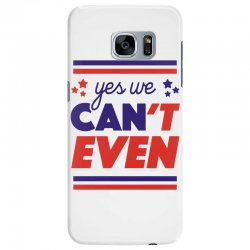 yes we can't even Samsung Galaxy S7 Edge | Artistshot