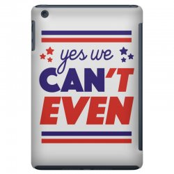 yes we can't even iPad Mini | Artistshot