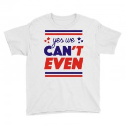 yes we can't even Youth Tee | Artistshot