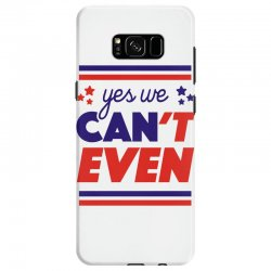 yes we can't even Samsung Galaxy S8 | Artistshot