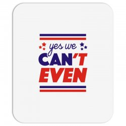 yes we can't even Mousepad | Artistshot