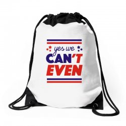yes we can't even Drawstring Bags | Artistshot