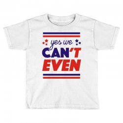 yes we can't even Toddler T-shirt | Artistshot