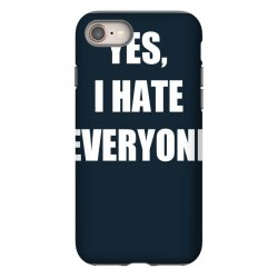 yes i hate everyone iPhone 8 | Artistshot