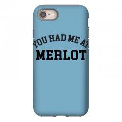 you had me at merlot iPhone 8 Case | Artistshot