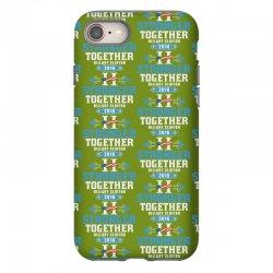 Stronger Together Hillary Clinton iPhone 8 Case   Artistshot
