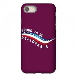 Proud To Be Deplorable iPhone 8 Case   Artistshot