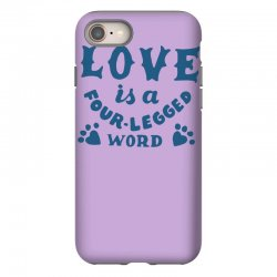 love is a four legged word iPhone 8 Case | Artistshot