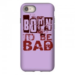 funny mens t shirt born to be bad iPhone 8 Case   Artistshot