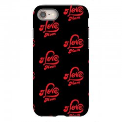 I love mom iPhone 8 Case | Artistshot