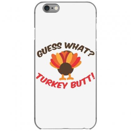 Turkey Butt Iphone 6/6s Case