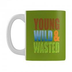 young wild wasted Mug | Artistshot
