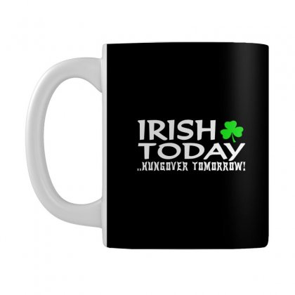 Irish Today Mug Designed By Hntllc