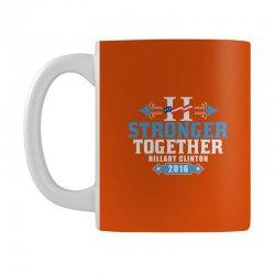 Stronger Together Hillary Clinton Mug   Artistshot