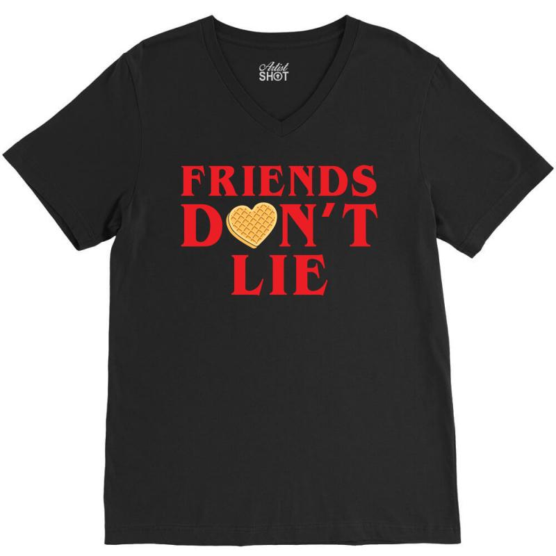 Friends Dont Lie V-neck Tee | Artistshot